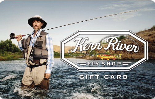 Kern River Fly Shop Gift Cards
